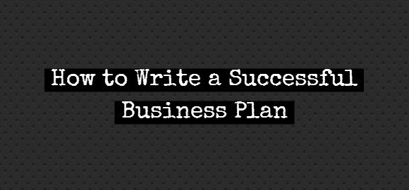 writing a successful business plan